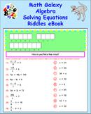 Math Galaxy Algebra Solving Equations Riddles eBook
