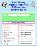 Math Galaxy Algebra Properties & Operations Riddles eBook