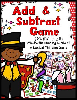Add & Subtract Game: 40 Task Cards!