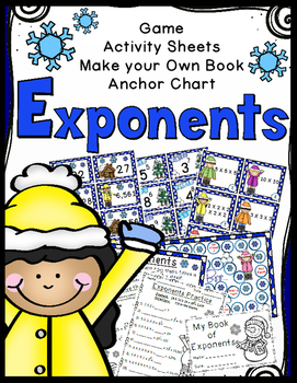 Exponents Game, Worksheets, Book Making Activity, Anchor Chart