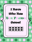 Math Game - I have, Who Has? Ten Frame Game