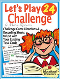 'Let's Play 24 Challenge' - A Task Cards Game for all your