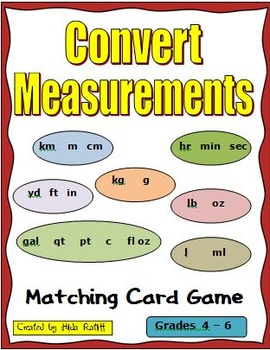 Math Game - Match Equivalent Measurements - Metric and Cus