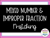 Math Game: Mixed Number/Improper Fraction Matching