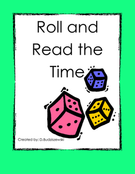 Math Game: Roll and Tell the Time