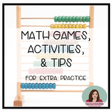 Math Games, Activities, and Tips for Extra Practice - Extr
