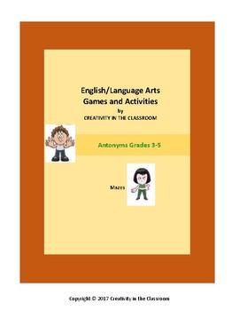 ELA Games: Antonyms Grades 3-5 Mazes