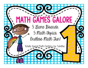 Math Games Galore Gr. 1 five board games, five 1st grade math concepts!