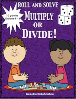 End of the Year Activities review Math Games Roll and Solve ! Grades 4 - 6