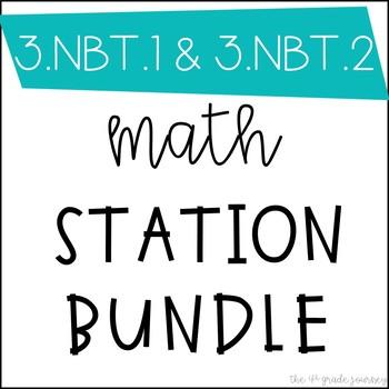 Math Games Station BUNDLE for 3.NBT.1 and 3.NBT.2