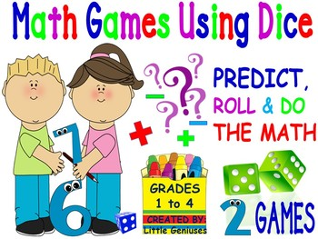 Math Games Using Dice For Grades1-4
