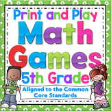 Math Games - 5th Grade Print and Play, No Prep