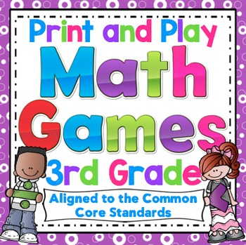 3rd Grade Math Games: 3rd Grade Print and Play Math Games and Centers