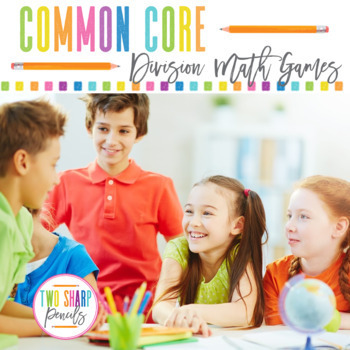 Math Games for Common Core Division Strategies