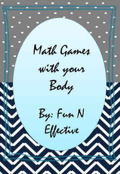 Math Games with your Body - Addition (Making 10's) Element