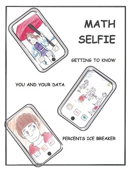 First Day Algebra Math Getting to Know You and Your Smart Phone Data Icebreaker