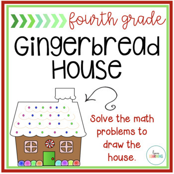 Math Gingerbread House - Review 4th Grade Common Core Math Concepts