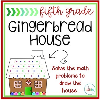 Create a Math Gingerbread House: Fifth Grade Holiday Activity