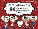 Math Gives Me Butterflies! {A Number & Operations in Base Ten Activity}