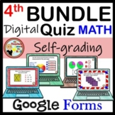 Google Forms Quiz MATH 4th Grade Growing Bundle
