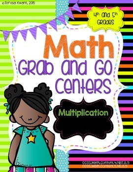 Math Grab and Go Centers: Multiplication CCSS 4th Grade and 5th Grade