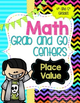 Math Grab and Go Centers: Place Value: CCSS 4th Grade and