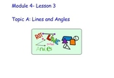 Math Grade 4 Module 4 Topic A: Lines and Angles Lesson 3