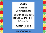 Grade 5 Math Common Core CCSS Module 4 Mid-Module Test Review Packet & Ans. Key