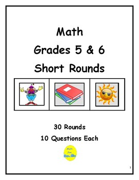 Math Grades 5 & 6 Short Rounds