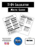 Math Guide - TI-84 Calculator Guide