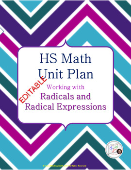 HS Math Unit Plan: Radical Expressions for Algebra, Geometry, Math  Review Class