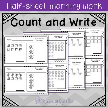 Math Half-Sheet Morning Work : Count and Write
