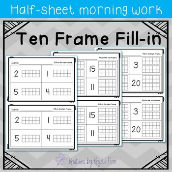Math Half-Sheet Morning Work : Ten Frame Fill-in