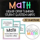 Math Higher Level Thinking Question: Student Question Card