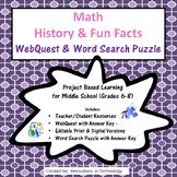 Math History and Fun Facts WebQuest Scavenger Hunt