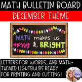 Math Holiday Bulletin Board Set - Letters, Lights, and Clipart