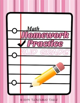 Math Homework Practice 2nd Grade (112 Problems for Home or in the Classroom)
