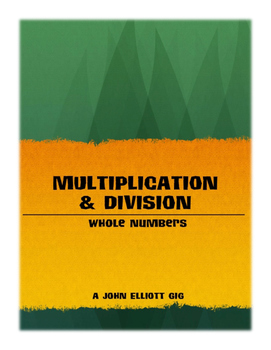 Multiplication & Division (Whole Numbers): The Unit