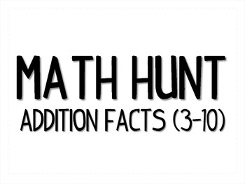 Math Hunt - Addition Facts