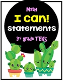 Math I Can Statements 3rd grade TEKS