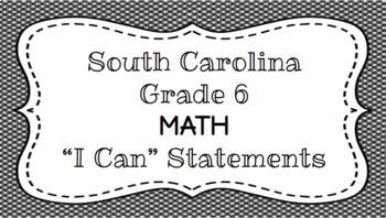 6th Grade Math I Can Statements - South Carolina Standards