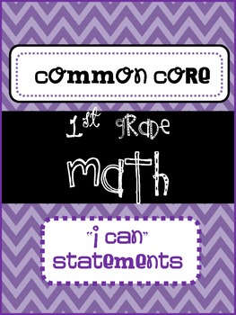 "Math ""I Can"" Statements {first grade} {common core}"