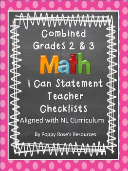 Math I Can Teacher Checklists for Combined Grades 2-3- NL Curriculum