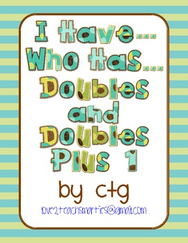 Math - I Have...Who Has...DOUBLES and DOUBLES PLUS 1