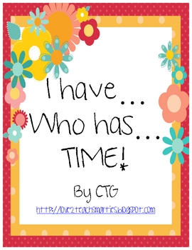 Math - I Have...Who Has...TIME (Analog Clock)