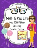 Math IS Real Life May FREEBIE - cake pop creation logical
