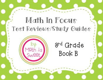 Math In Focus 3rd Grade Book B Test Reviews Chapters 10 19