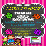 Math In Focus-Bar Models with Addition & Subtraction FREEBIE