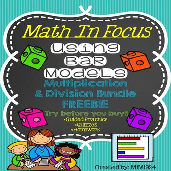 Math In Focus-Bar Models with Multiplication & Division Story Problems FREEBIE