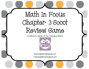 Math In Focus Chapter 3 Scoot Review Game